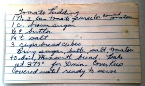 My grandmother's handwritten recipe for tomato pudding.